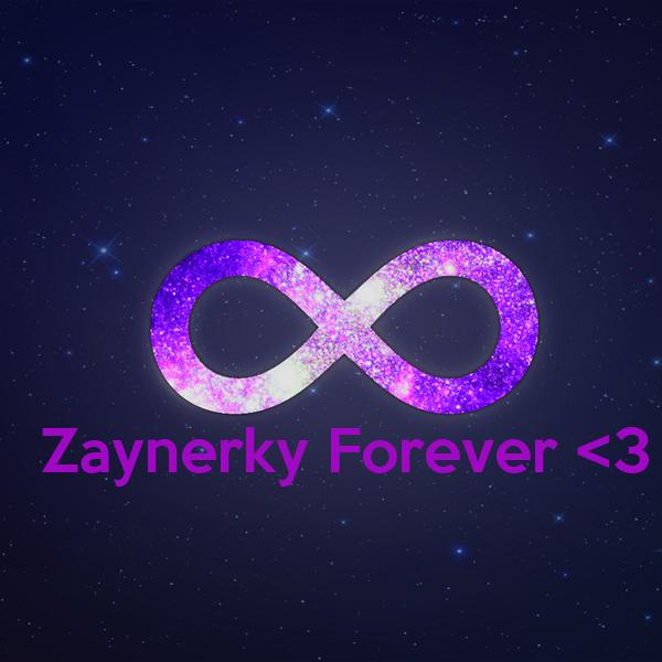 Zaynerky Forever <3