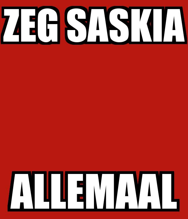 ZEG SASKIA ALLEMAAL