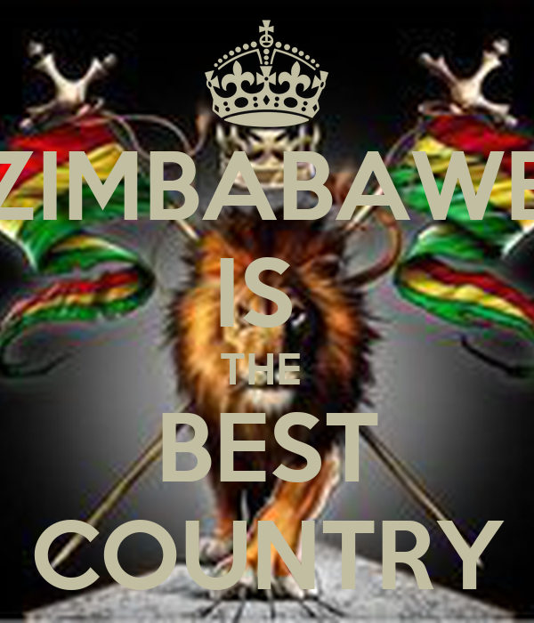 ZIMBABAWE IS  THE  BEST COUNTRY