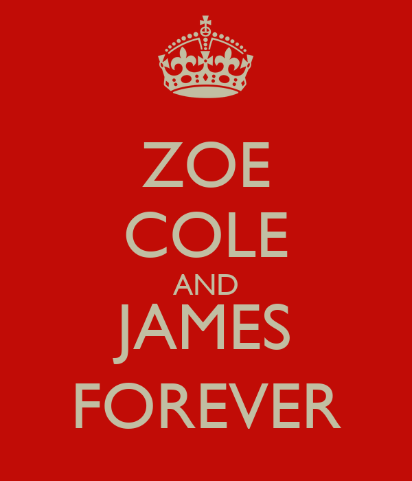 ZOE COLE AND JAMES FOREVER