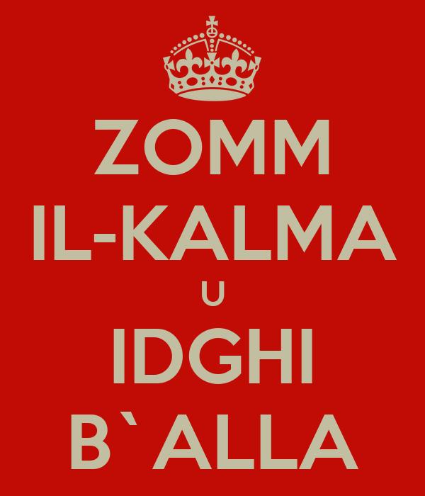 ZOMM IL-KALMA U IDGHI B`ALLA