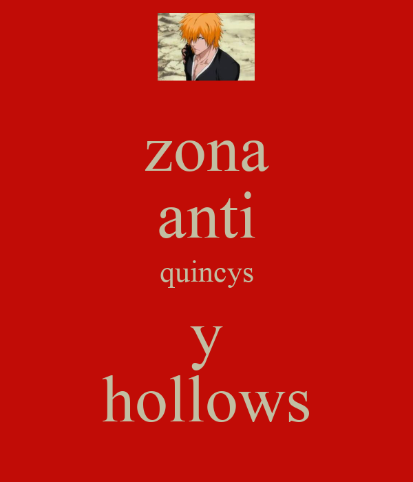 zona anti quincys y hollows