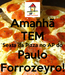 Poster: Amanhã TEM Sexta da Pizza no AP do Paulo Forrozeyro!