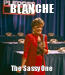 Poster: BLANCHE The Sassy One