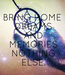 Poster: BRING HOME  DREAMS  AND  MEMORIES  NOTHING  ELSE.