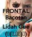 Poster: FRONTAL Bacotan  Lidah Gue (∩(︶.︶メ)∩)