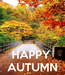 Poster:    HAPPY  AUTUMN