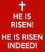 Poster: HE IS RISEN!  HE IS RISEN INDEED!