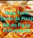 Poster: Hoje Tem! Sexta da Pizza No AP do Paulo ForrozeyrO