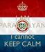 Poster: I AM PARAGUAYAN and I cannot KEEP CALM