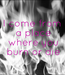 Poster: I come from  a place  where you  burn or die