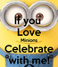 Poster: If you  Love Minions Celebrate with me!