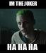 Poster: IM THE JOKER HA HA HA