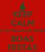 Poster: KEEP CALM A Esq. Manutenção deseja BOAS FESTAS