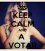 Poster: KEEP CALM AND A  VOTAR