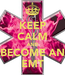Poster: KEEP CALM AND BECOME AN EMT