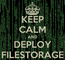 Poster: KEEP CALM AND DEPLOY FILESTORAGE