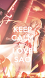 Poster: KEEP CALM AND LOVE SAO
