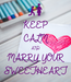Poster: KEEP CALM AND MARRY YOUR SWEETHEART