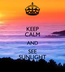Poster: KEEP CALM AND SEE SUNLIGHT