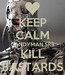 Poster: KEEP CALM CANDYMAN SRB KILL BASTARDS
