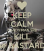 Poster: KEEP CALM CANDYMAN SRB KILL the BASTARDS
