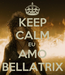 Poster: KEEP CALM EU  AMO BELLATRIX