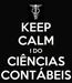Poster: KEEP CALM I DO CIÊNCIAS CONTÁBEIS