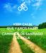Poster: KEEP CALM QUE VAMOS FAZER OS CAMINHOS DE SANTIAGO DE BICLA
