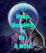 Poster: Keep Howling And Be  A Wolf