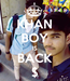 Poster: KHAN BOY IS BACK $