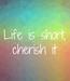 Poster: Life is short, cherish it