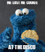 Poster: ME LOST ME COOKIE AT THE DISCO