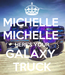 Poster: MICHELLE  MICHELLE  HERE'S YOUR GALAXY  TRUCK