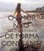 Poster: O AMOR NÃO  TEM IDADE E NASCE DE FORMA CONSTANTE