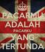 Poster: PACARMU ADALAH PACARKU YANG TERTUNDA