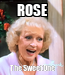 Poster: ROSE The Sweet One