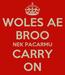 Poster: WOLES AE BROO NEK PACARMU CARRY ON
