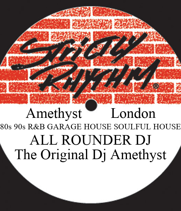 Amethyst london 80s 90s r b garage house soulful house all for House music 80s 90s