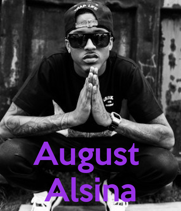 august alsina keep calm and carry on image generator