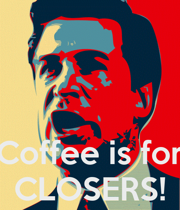 Coffee is for CLOSERS! Poster | Florian | Keep Calm-o-Matic