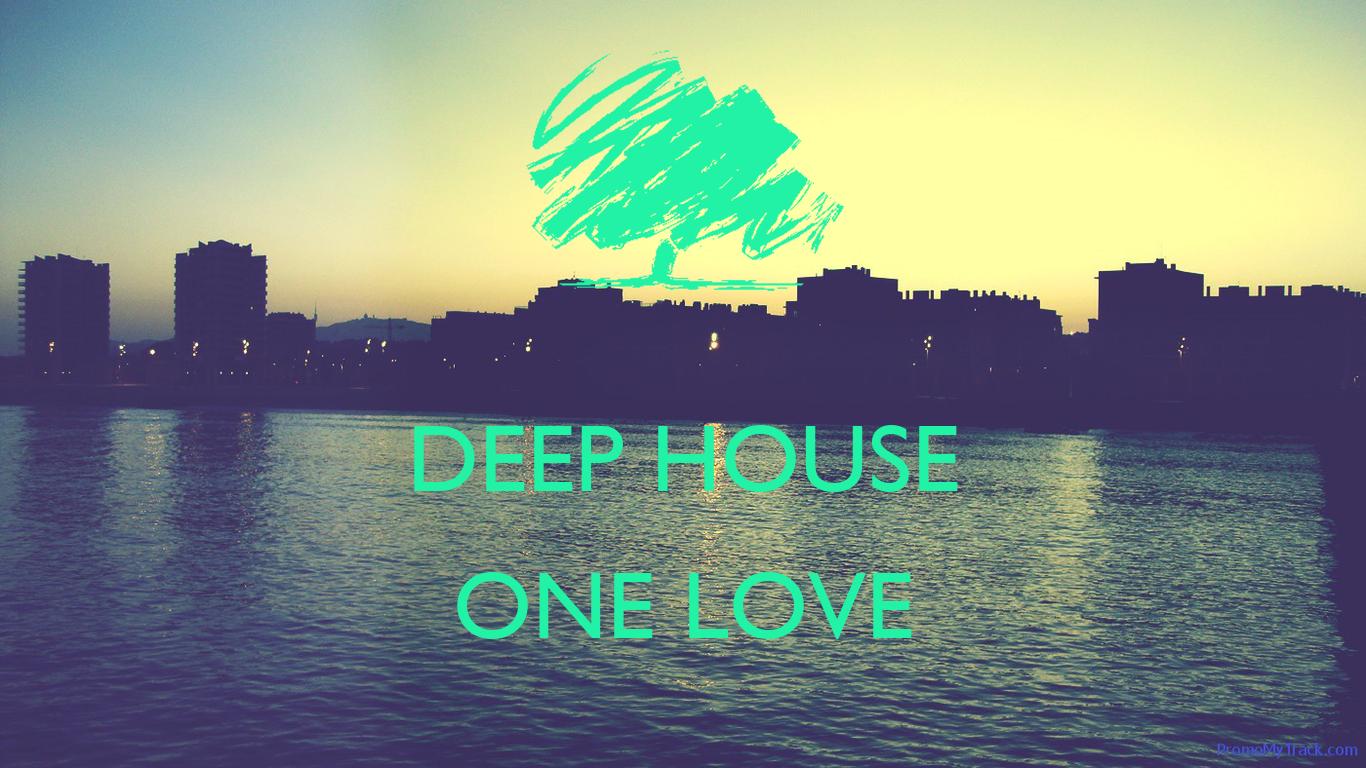 Deep house one love poster ilyuz keep calm o matic for I love deep house music