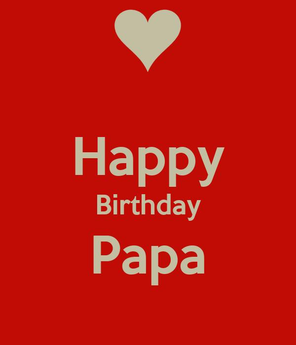 Happy Birthday Papa Poster