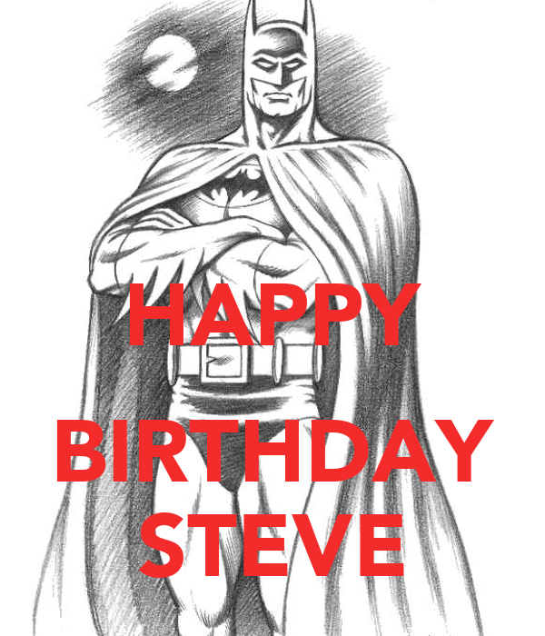 happy birthday steve poster j keep calm o matic. Black Bedroom Furniture Sets. Home Design Ideas