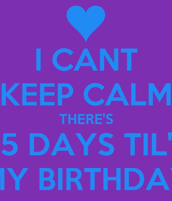 5 Days Until my Birthday 5 Days Til 39 my Birthday