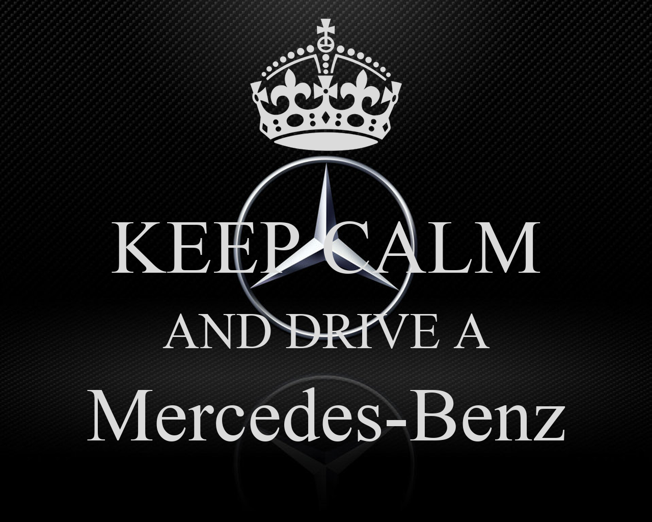 Keep calm and drive a mercedes benz poster baba keep for Mercedes benz poster