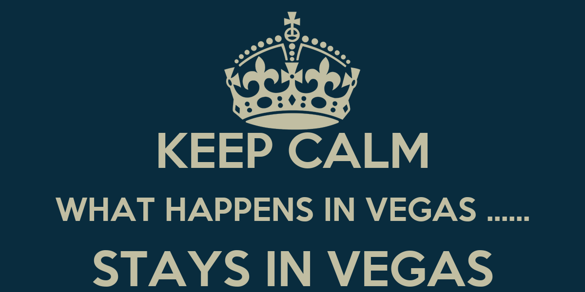 What Stays In Vegas Quotes. QuotesGramWhat Happens In Vegas Sign