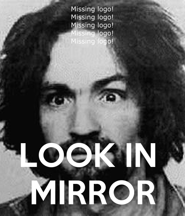 Look in mirror keep calm and carry on image generator for Mirror 0 matic