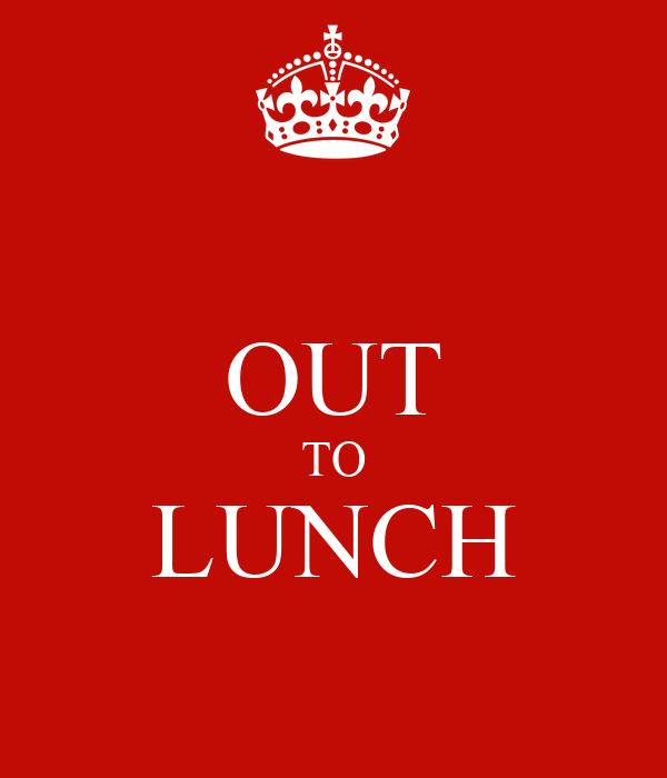 OUT TO LUNCH Poster | kristian | Keep Calm-o-Matic