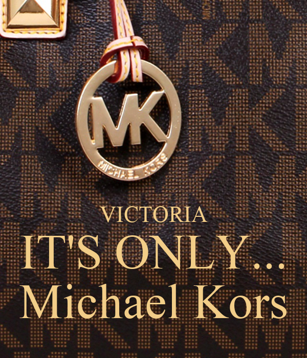 Victoria Its Only Michael Kors Poster Renedelgado79